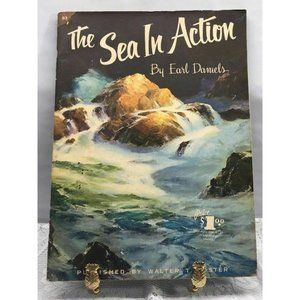 The Sea In Action #83 By Earl Daniels EUC A Walter